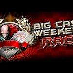 Big Cash Weekend Race